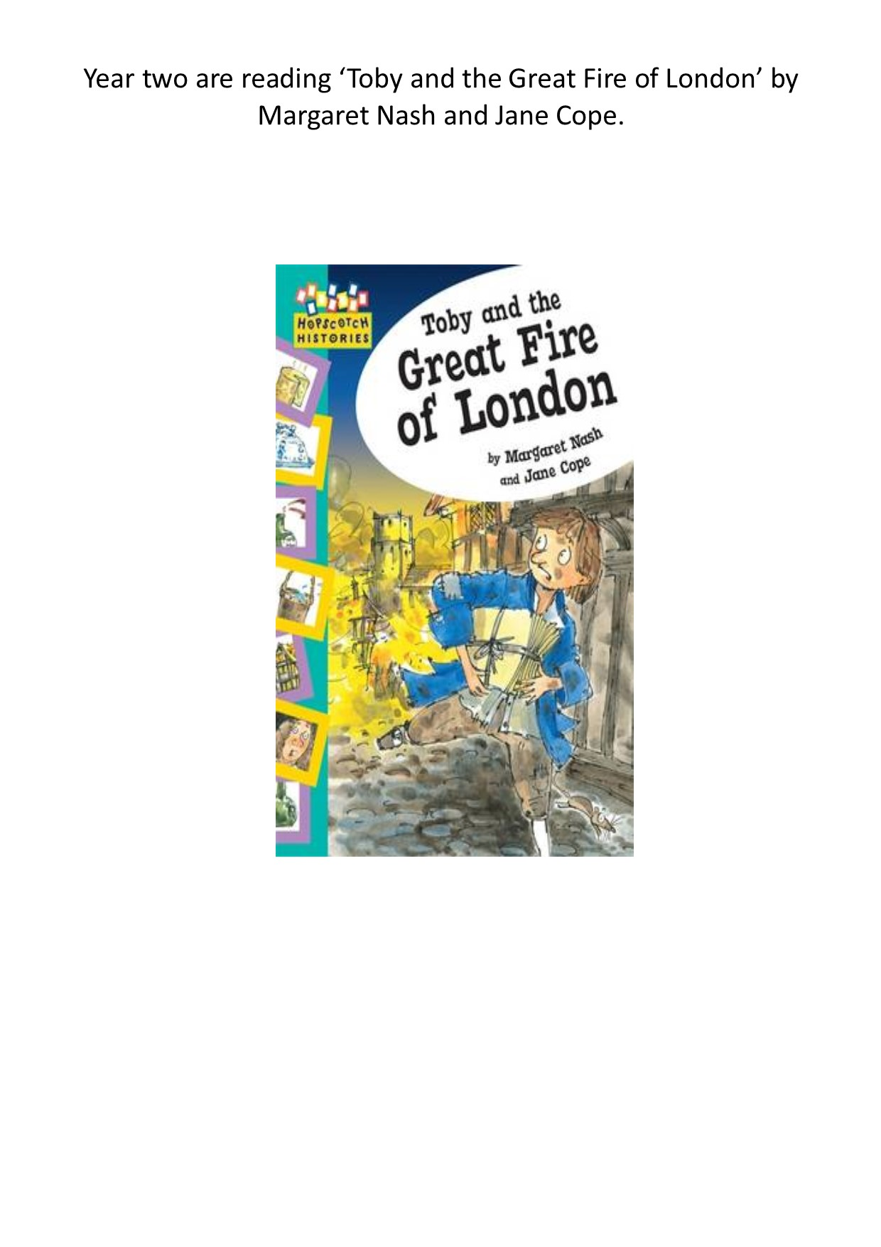 Year Two Are Reading Toby And The Great Fire Of London