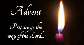 Advent: Prepare ye the way of the Lord!