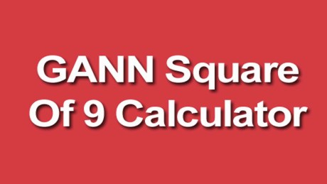 GANN Square Of 9 Calculator (GANN Calculator)