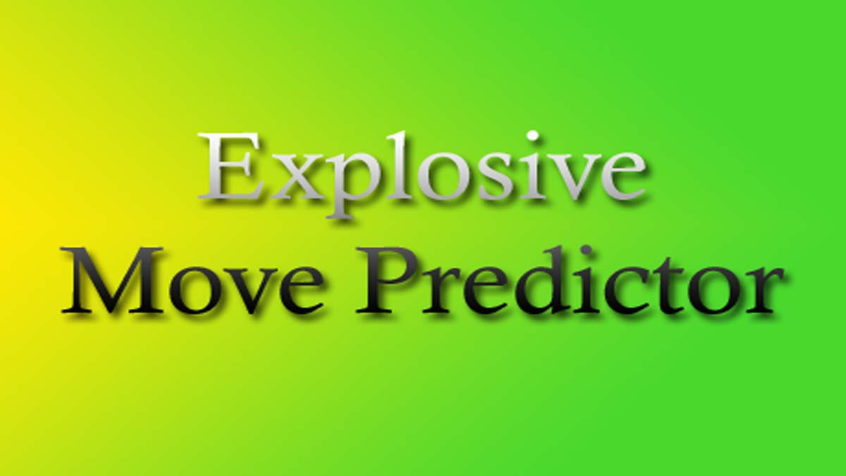 Explosive Move Predictor