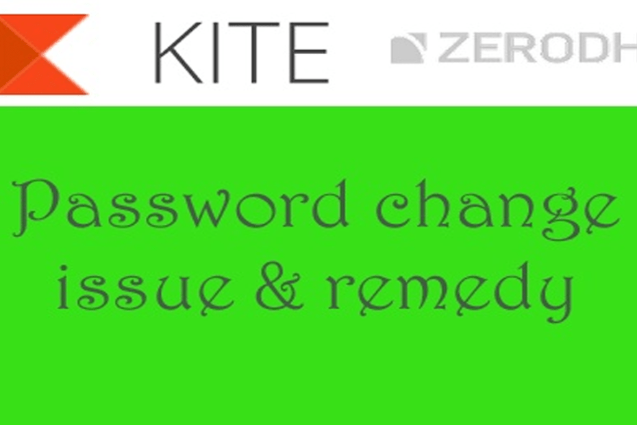 Zerodhan kite password change