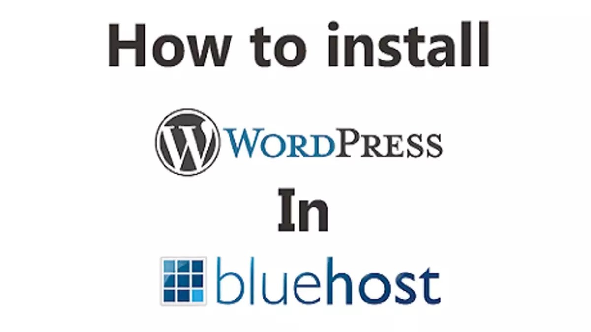 How To Install WordPress In Bluehost Within 5 Minutes