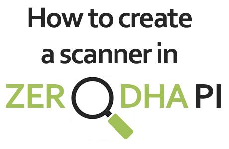 Scanner Zerodha Pi
