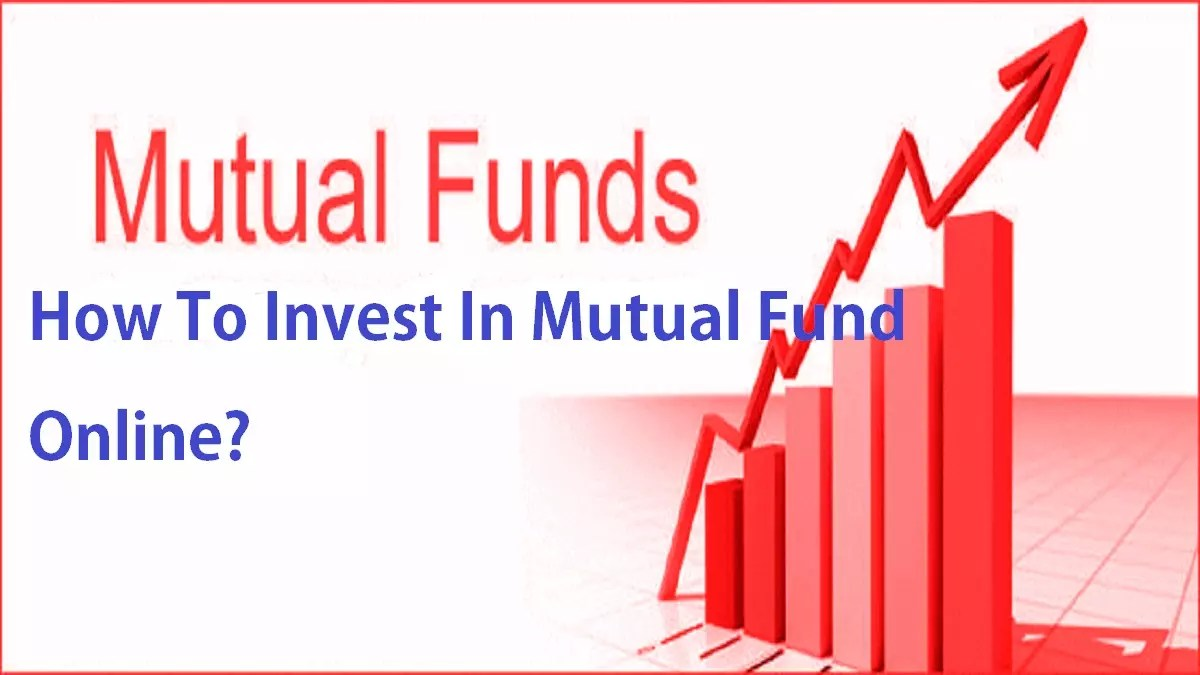 How To Invest In Mutual Fund Online?