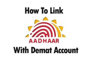 How To Link Aadhaar With Demat Account Online