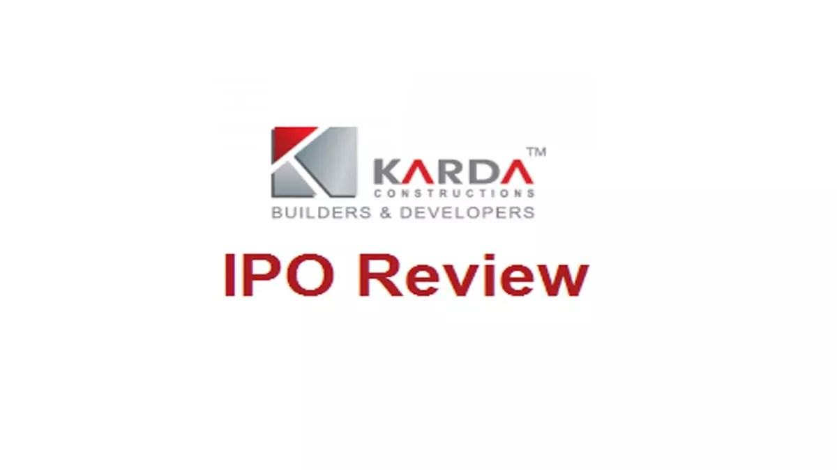 Karda Construction Ltd IPO Review (Price, DRHP, GMP)