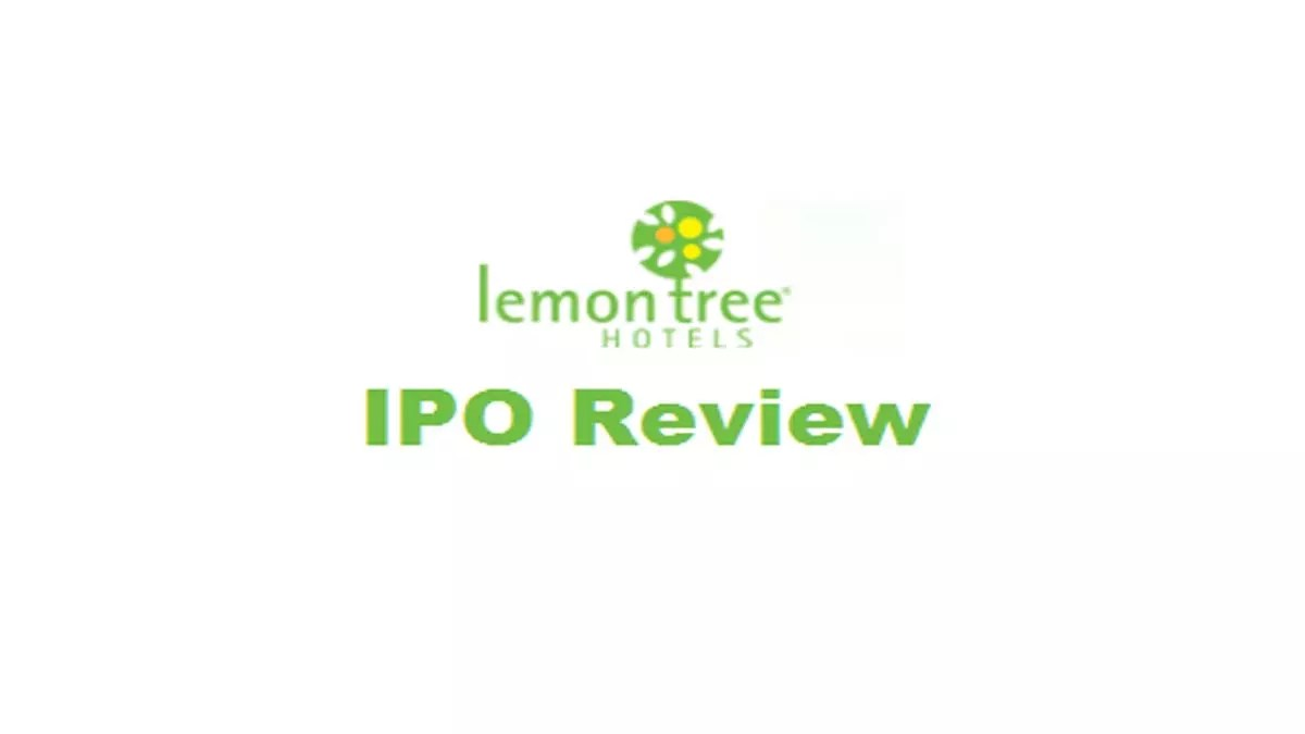 Lemon Tree Hotels Limited IPO Review