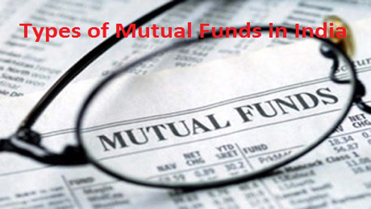 Types of Mutual Funds in India (2018 update)
