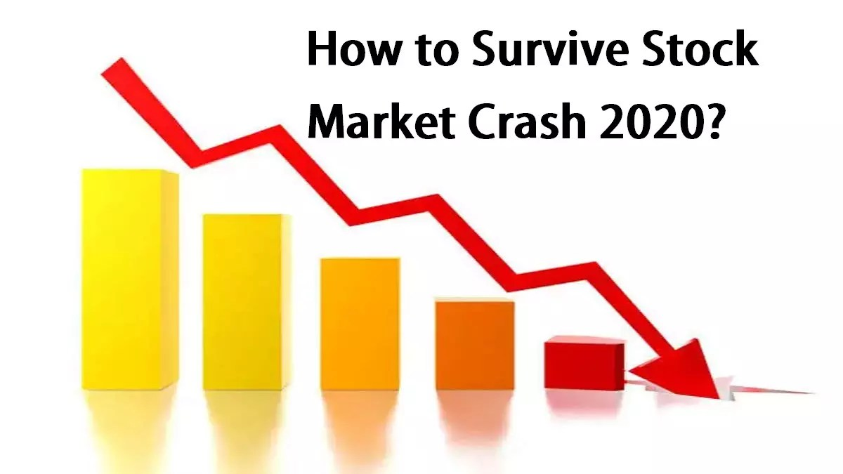 How to Survive Stock Market Crash 2020?