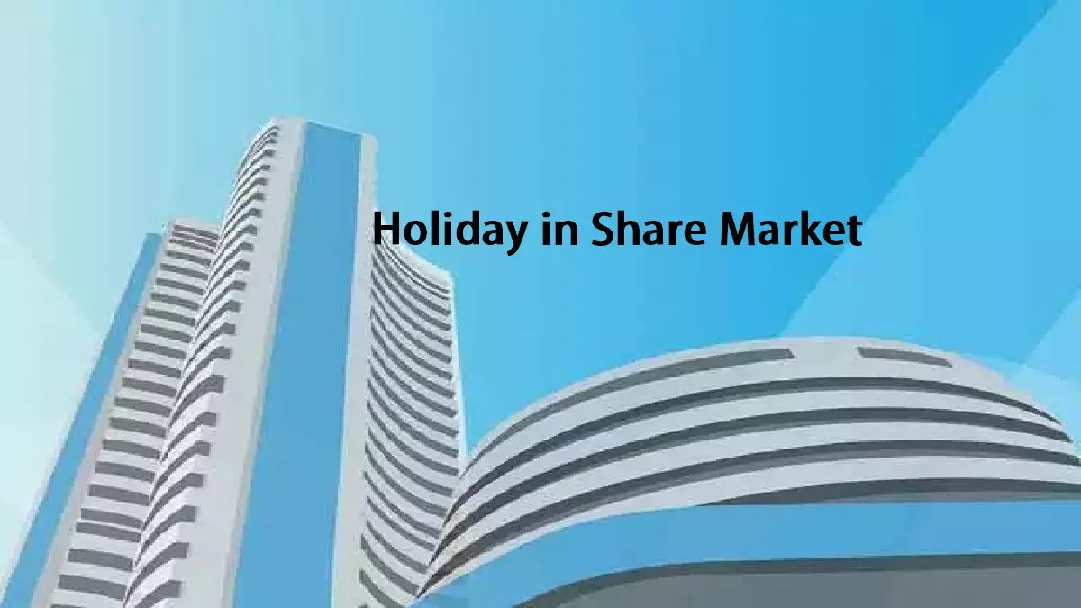 Holiday in Share Market