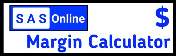 Sas Online Margin Calculator