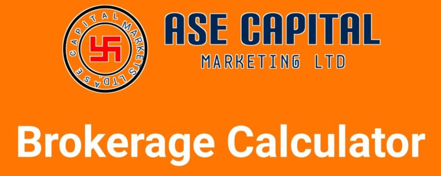 ASE Capital Brokerage Calculator Online