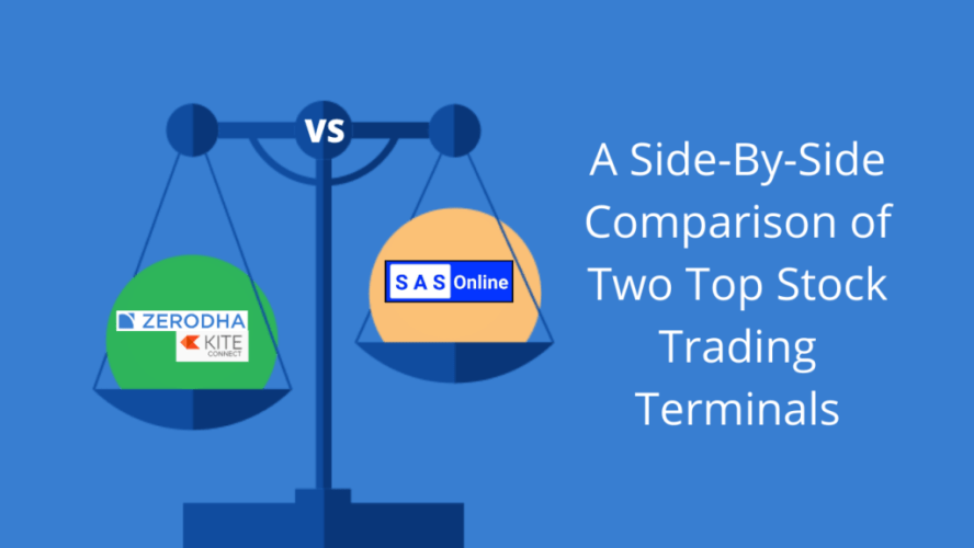 Zerodha KITE Vs. SAS review