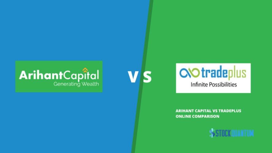 Arihant Capital Vs TradePlus Review