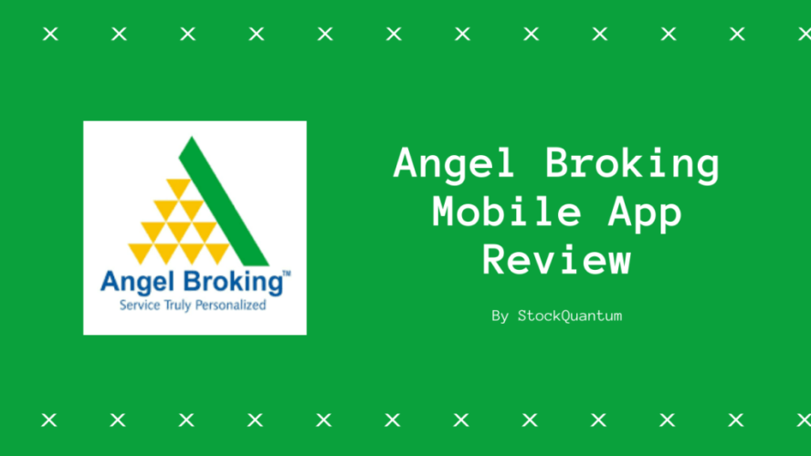 Angel Broking Mobile App Review
