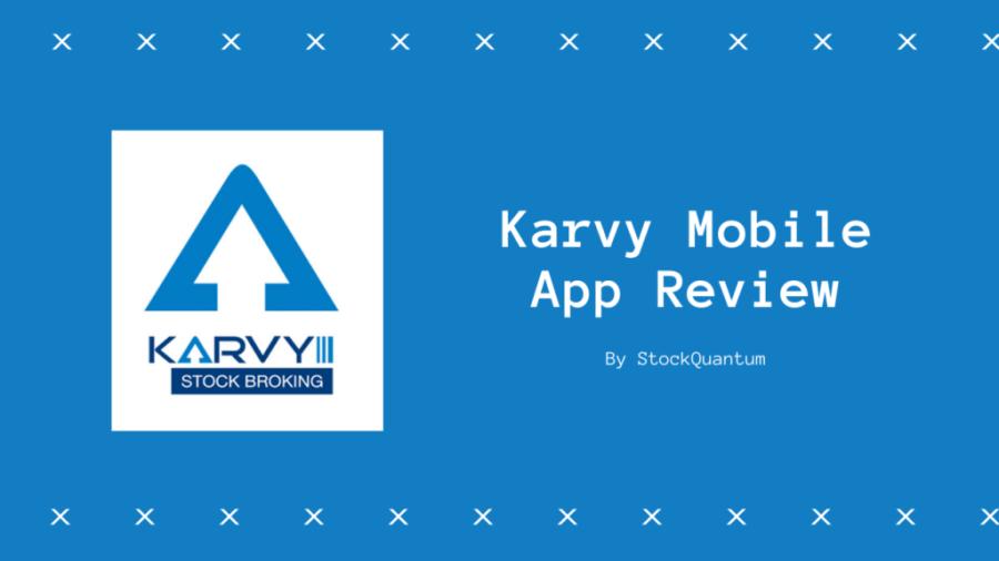 Karvy Mobile App Review