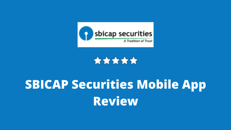 SBICAP Securities Mobile App Review