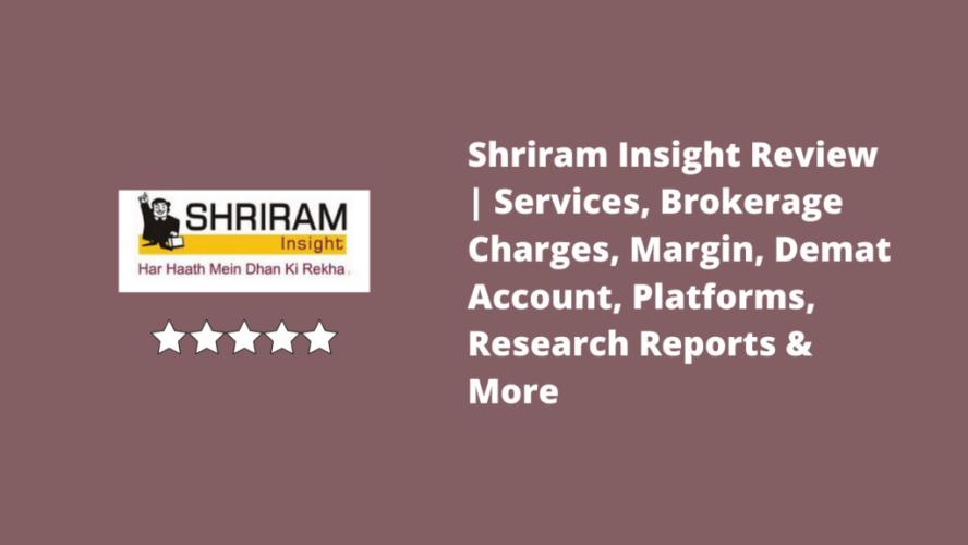 Shriram Insight Review