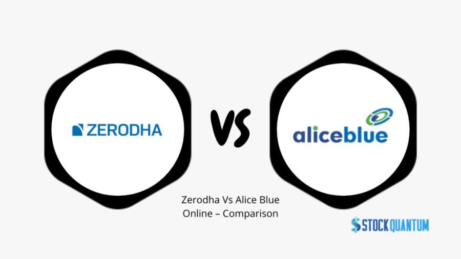 Zerodha Vs Alice Blue Online