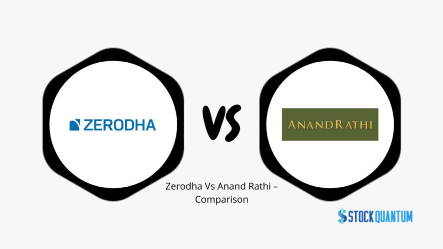 Zerodha Vs Anand Rathi