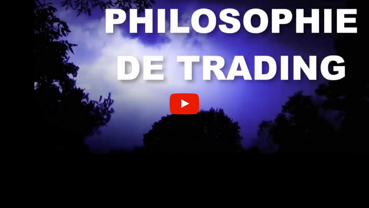 Philosophie de trading