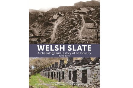 """Welsh Slate - Archaelology and History of an Industry"", David Gwyn, Royal Commission on the Ancient & Historical Monuments of Wales (RCAHMW), ISBN: 978-1-871184-51-8."
