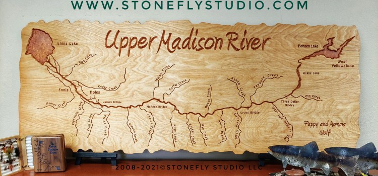 OUR RIVER MAP MANTLE PIECES ARE NOW AVAILABLE ONLINE.  Check Out Our Upper Madison River Map One.