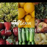 Weekly Menu: Jan 18-24, 2010