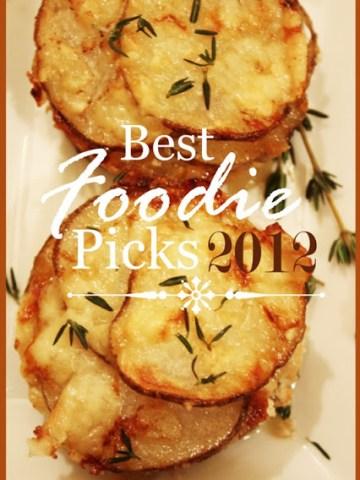 BEST FOODIE PICKS OF 2012