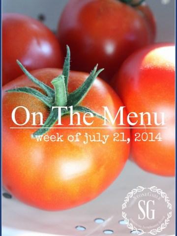 ON THE MENU WEEK OF JULY 21, 2014
