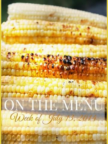 ON THE MENU WEEK OF JULY 14, 2014