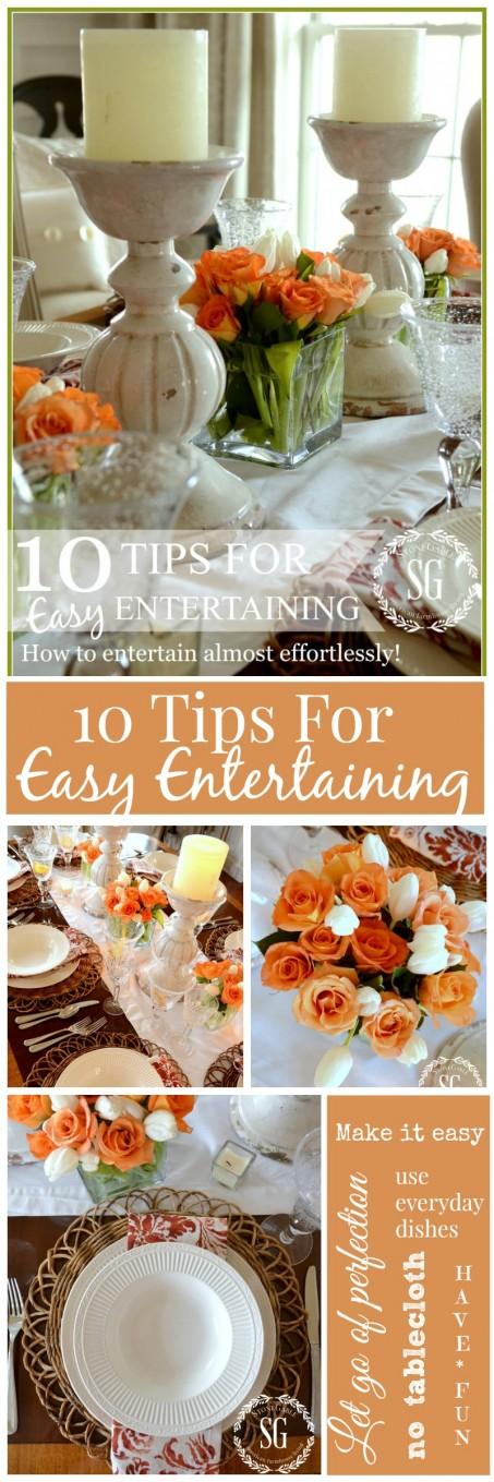 10 TIPS FOR EASY ENTERTAINING- make entertaining fun and almost effortless-stonegableblog.com