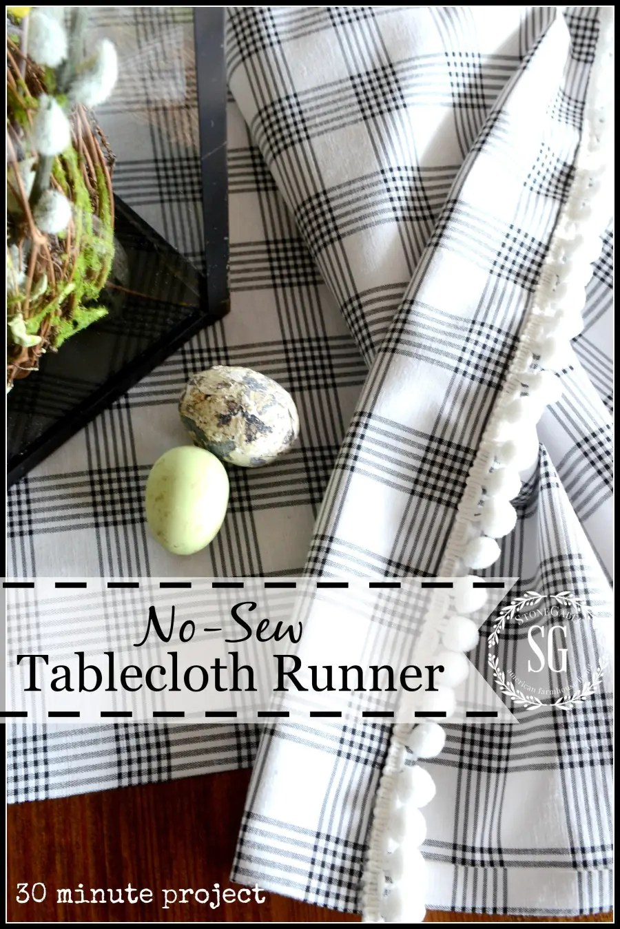 NO SEW TABLECLOTH RUNNER A 30 Minute Project StoneGable