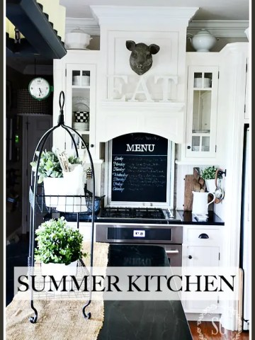 SUMMER FARMHOUSE KITCHEN