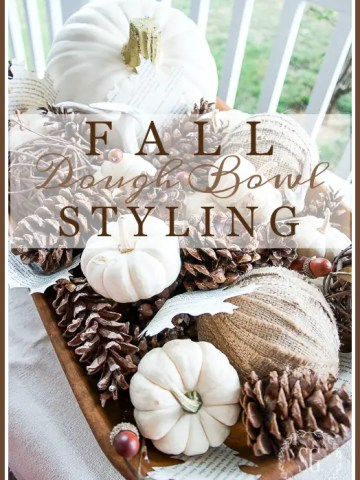 FALL DOUGH BOWL STYLING