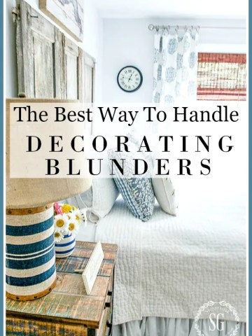 THE BEST WAY TO HANDLE DECORATING BLUNDERS… AND PODCAST #4
