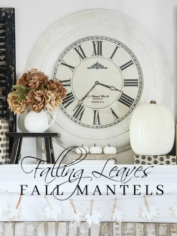 FALLING LEAVES FALL MANTEL