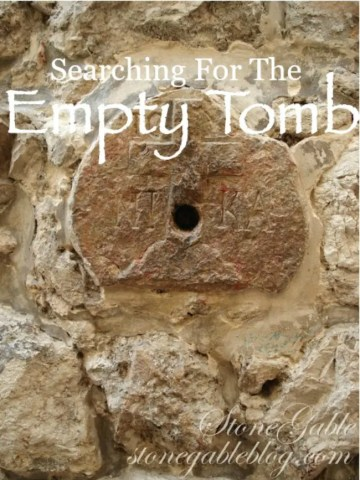 SEARCHING FOR THE EMPTY TOMB