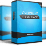 Overnight Cash Hack Review – DOES IT WORTH?: Build Commissions in 27 Minutes And No Working