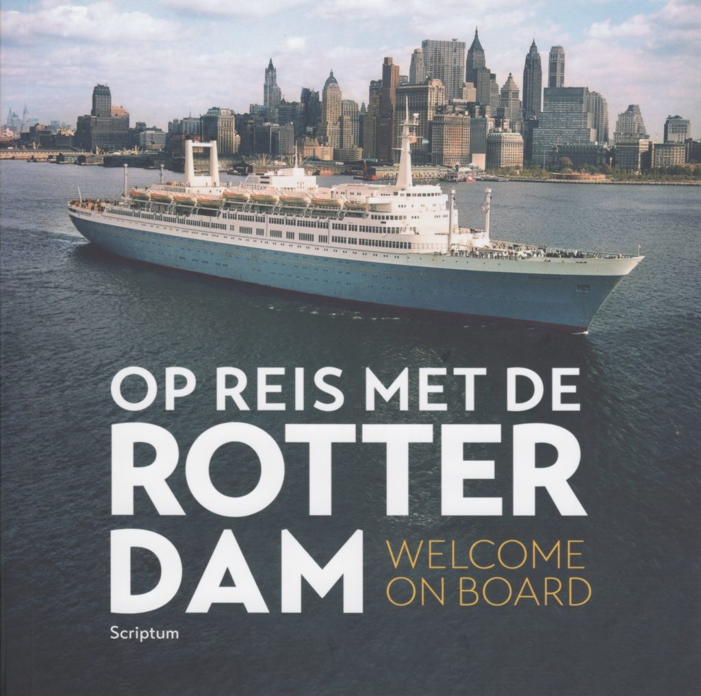 Revised edition of the book Op reis met de Rotterdam Welcome on board