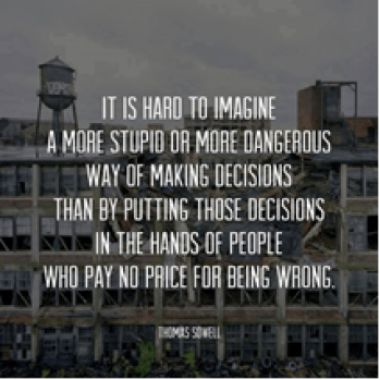 Thomas Sowell - Quote