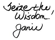 JanieSignature SEIZE THE WISDOM