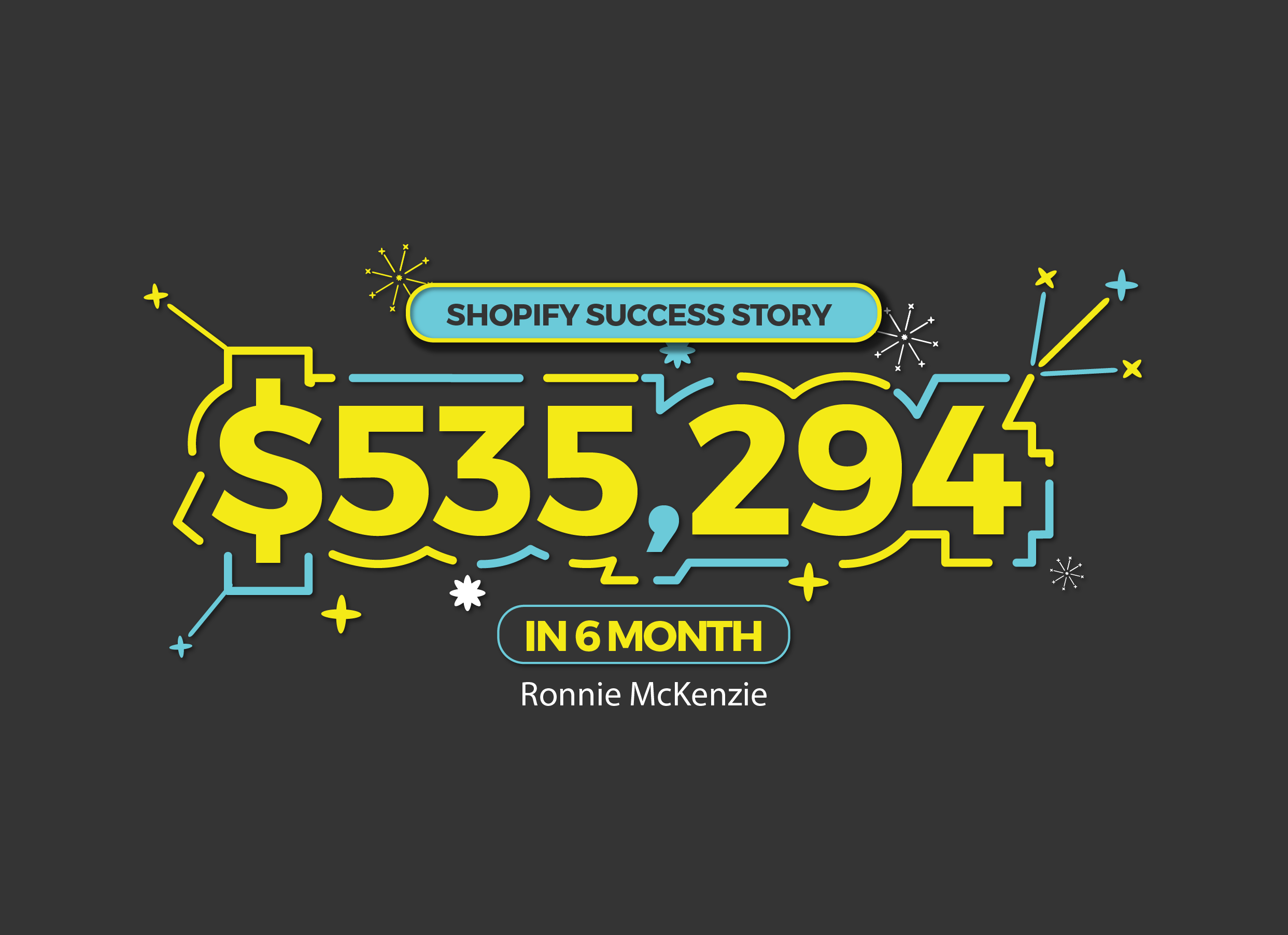 My Shopify Success Story And How I Made 535 294 In 6 Months