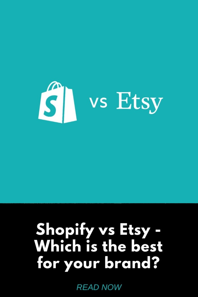 Shopify vs Etsy - Which is the best for your brand