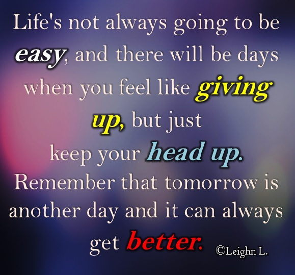 Remember that tomorrow is another day and it can always get bett - StoreMyPic