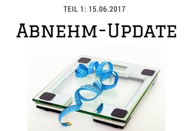 Abnehm-Update Juni 2017 abnehmen LowCarb