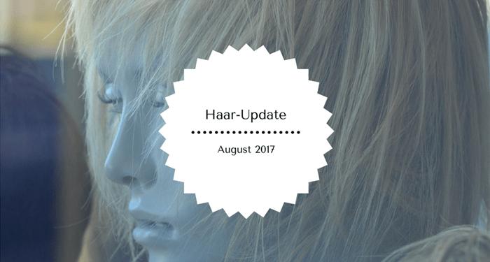 Haar-Update August Haarausfall