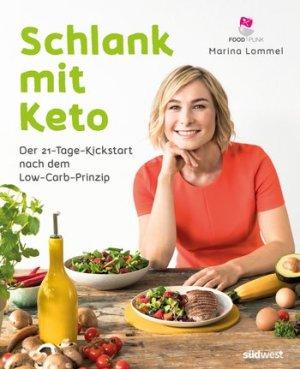 Schlank mit Keto-Buchtipp-Marina Lommel-Rezension