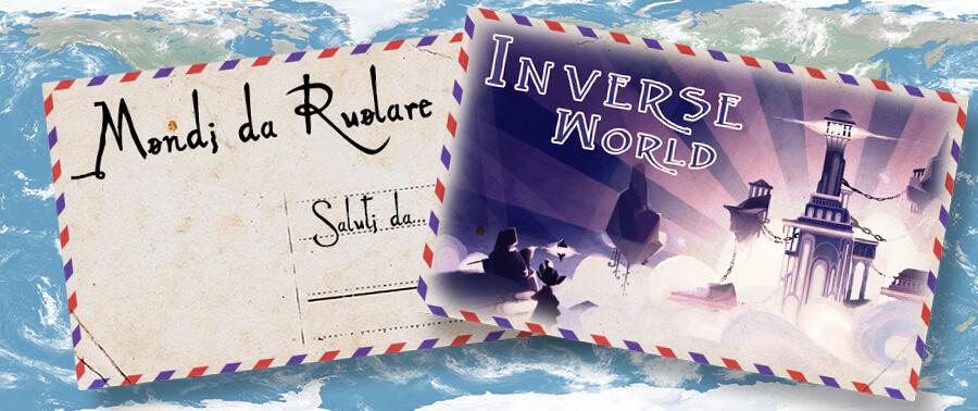 Mondi da Ruolare Inverse World PbtA