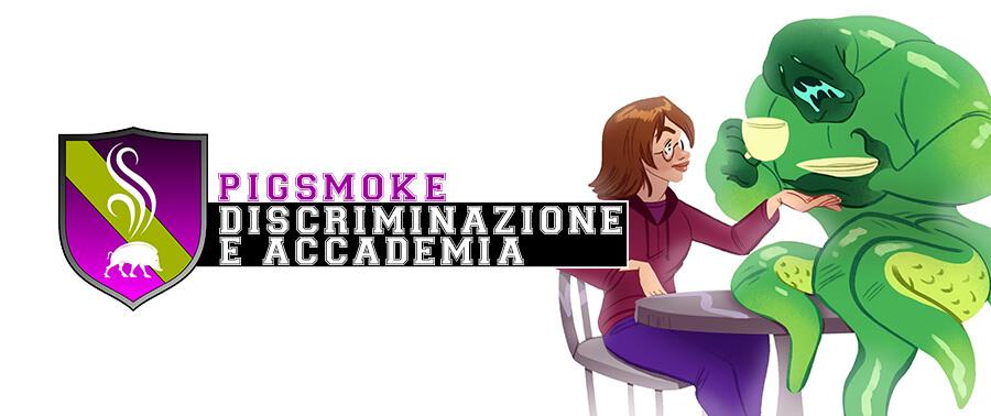 Pigsmoke Storie di Ruolo Traduzione Discriminazione Accademia Università Gioco di Ruolo Space Orange 42 (1)